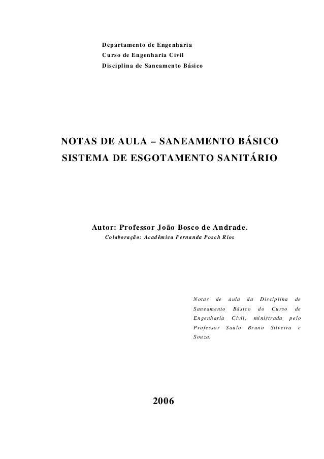 Departamento de Engenharia Curso de Engenharia Civil Disciplina de Saneamento Básico NOTAS DE AULA – SANEAMENTO BÁSICO SIS...