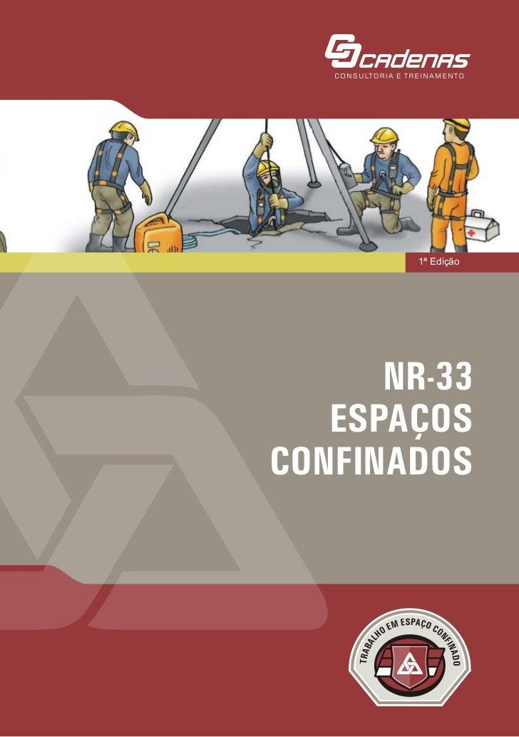 1ª Edição      NR-33   ESPAÇOSCONFINADOS