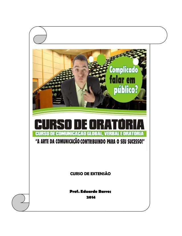 CURSO DE EXTENSÃO  Prof. Eduardo Barros  2014