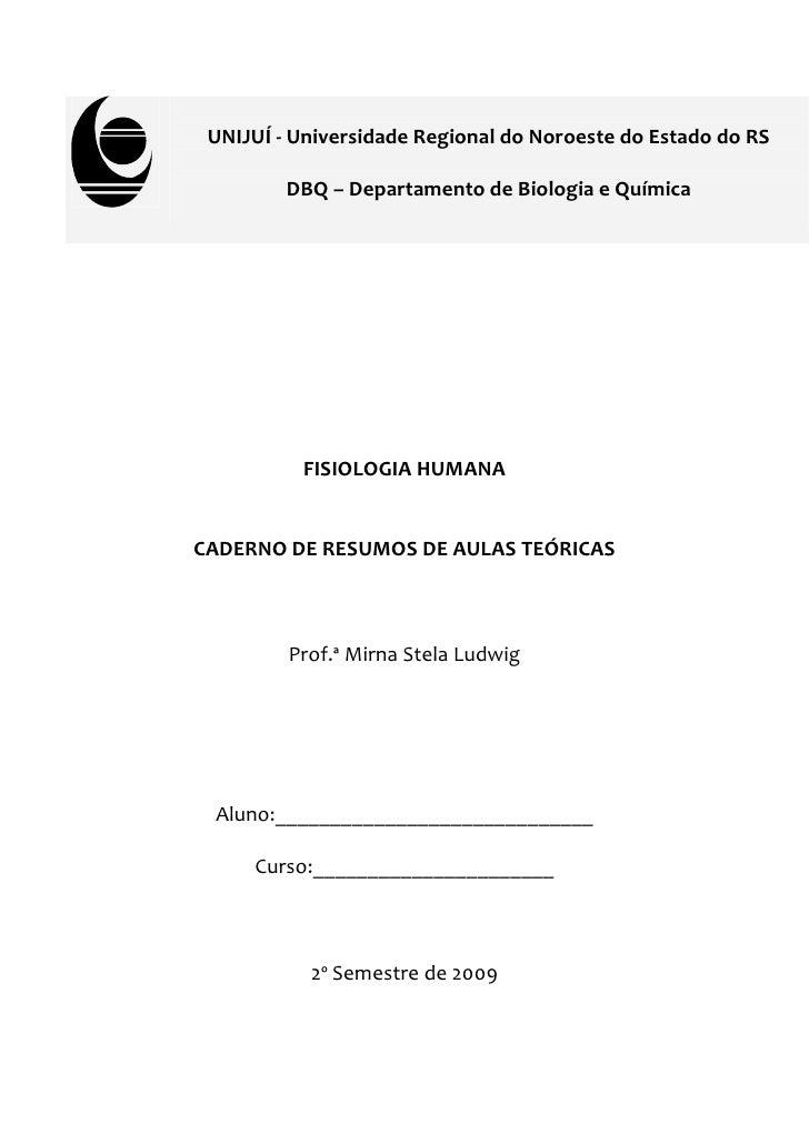 UNIJUÍ - Universidade Regional do Noroeste do Estado do RS         DBQ – Departamento de Biologia e Química          FISIO...