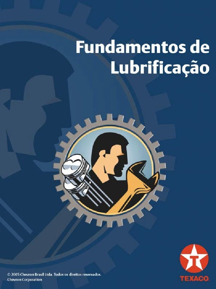 R                                                Fundamentos de Lubrificação    Palavras marcadas em cinza têm sua descriç...