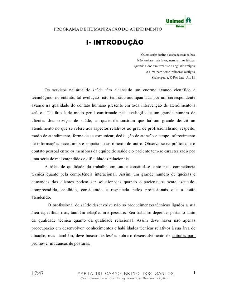 PROGRAMA DE HUMANIZAÇÃO DO ATENDIMENTO                              I- INTRODUÇÃO                                         ...