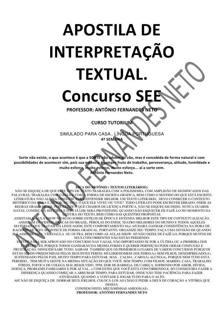 APOSTILA DE INTERPRETAÇÃO<br />TEXTUAL.<br />Concurso SEE<br />PROFESSOR: ANTÔNIO FERNANDES NETO<br />CURSO TUTORIUM<br />...