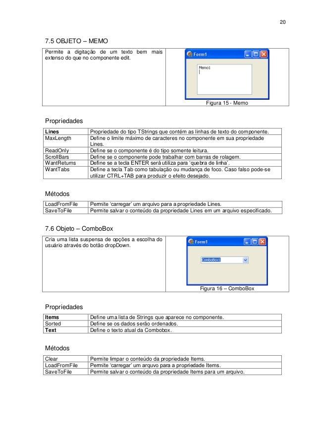 207.5 OBJETO – MEMOPermite a digitação de um texto bem maisextenso do que no componente edit.                             ...