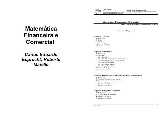 Matemática Financeira e Comercial Carlos Eduardo Epprecht; Roberto Minello CopyMarket.com Matemática Financeira e Comercia...