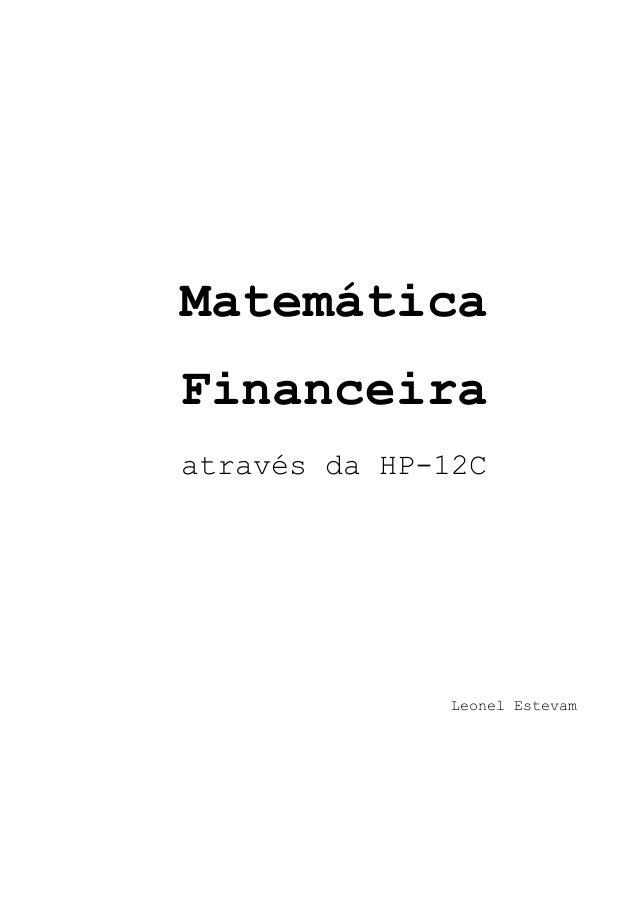 Matemática  Financeira  através da HP-12C  Leonel Estevam
