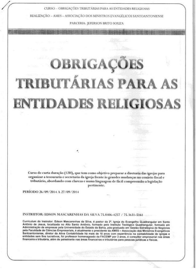 CURSO e OBRIGAÇÕES 'IRIBLFTARIAS PARA AS ENTlll-DES RELIGIOSAS REALIZAÇÃO ~ AMES - ASSOCIAÇÃO DOS MINISTROS EVANGÉLICOS SA...