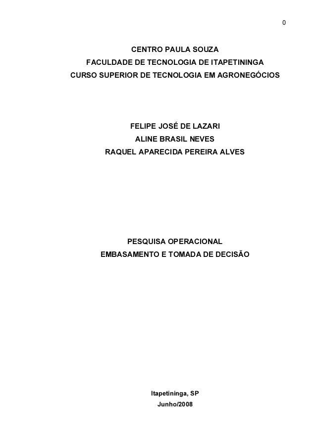 0  CENTRO PAULA SOUZA FACULDADE DE TECNOLOGIA DE ITAPETININGA CURSO SUPERIOR DE TECNOLOGIA EM AGRONEGÓCIOS  FELIPE JOSÉ DE...
