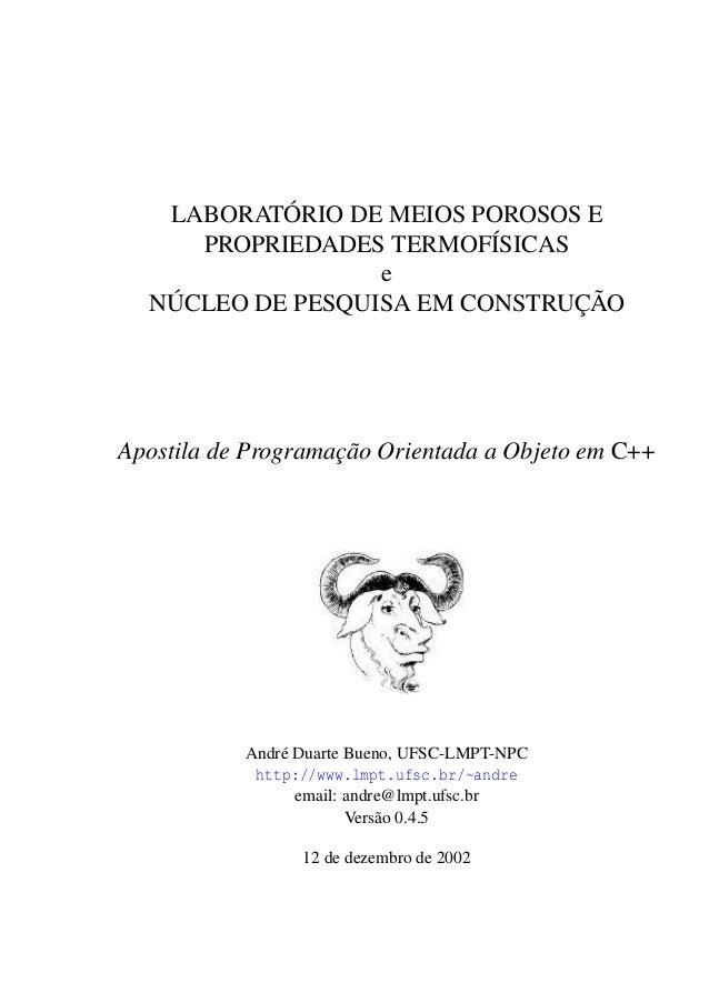 LABORATÓRIO DE MEIOS POROSOS E PROPRIEDADES TERMOFÍSICAS e NÚCLEO DE PESQUISA EM CONSTRUÇÃO  Apostila de Programação Orien...