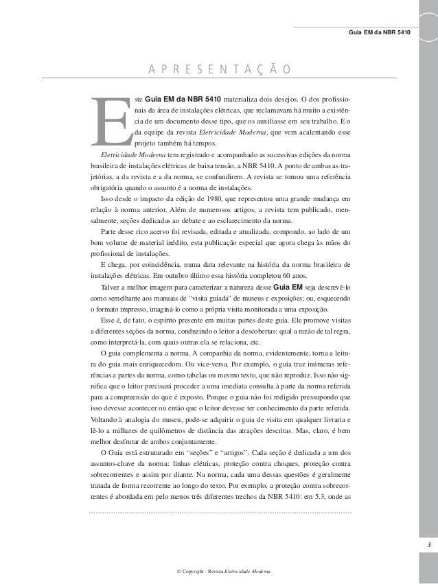 3 Guia EM da NBR 5410 © Copyright - Revista Eletricidade Moderna A P R E S E N T A Ç Ã O E ste Guia EM da NBR 5410 materia...