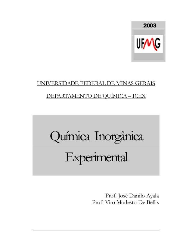 M Ó D U L O 1 QUÍMICA INORGÂNICA EXPERIMENTAL - 2003 i UNIVERSIDADE FEDERAL DE MINAS GERAIS DEPARTAMENTO DE QUÍMICA – ICEX...