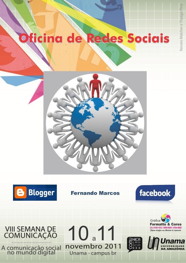 Oficina de Redes Sociais        Fernando Marcos                          Gráfica       10 11  a