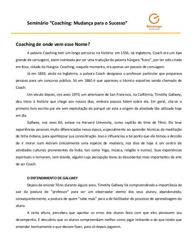 """f578a6b0a526 Seminário """"Coaching: Mudança para o Sucesso"""" Coaching de onde vem esse Nome?"""
