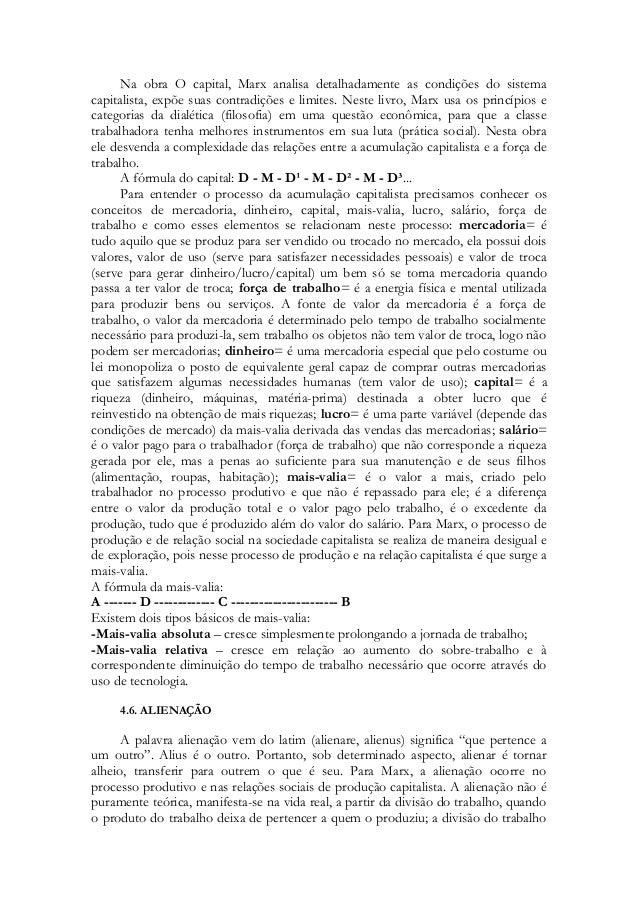Na obra O capital, Marx analisa detalhadamente as condições do sistema capitalista, expõe suas contradições e limites. Nes...
