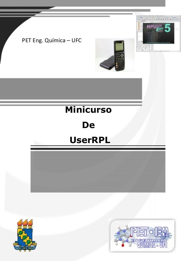 Minicurso  De  UserRPL  PET Eng. Química – UFC