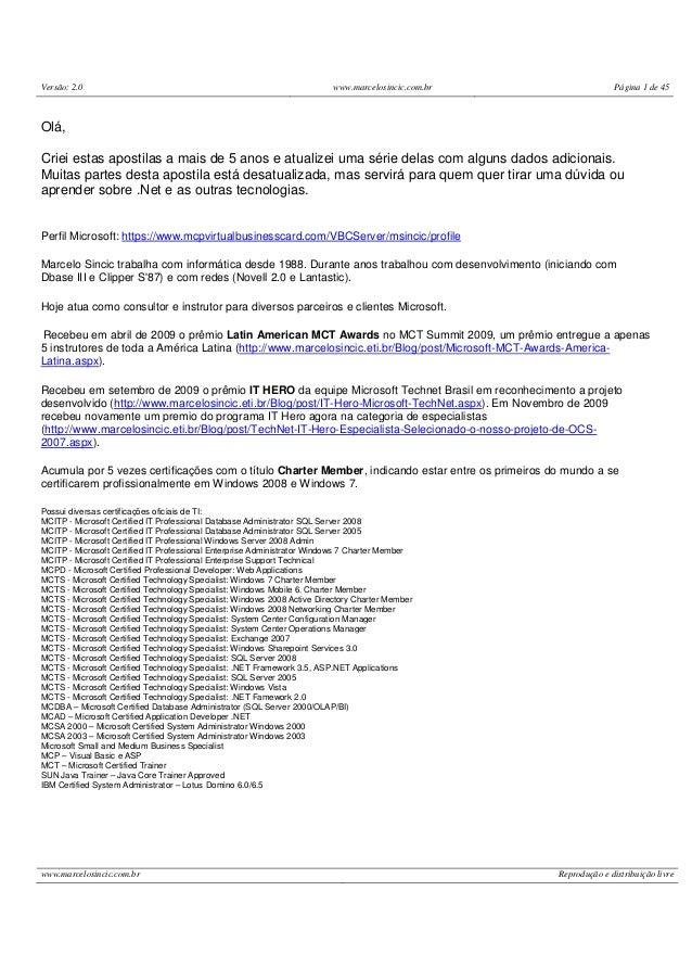 Versão: 2.0 www.marcelosincic.com.br Página 1 de 45www.marcelosincic.com.br Reprodução e distribuição livreOlá,Criei estas...