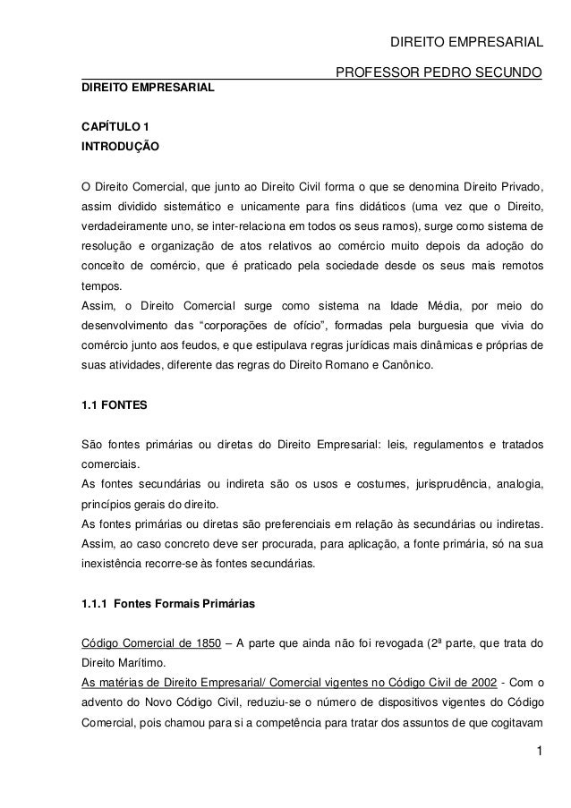 DIREITO EMPRESARIAL PROFESSOR PEDRO SECUNDO 1 DIREITO EMPRESARIAL CAPÍTULO 1 INTRODUÇÃO O Direito Comercial, que junto ao ...