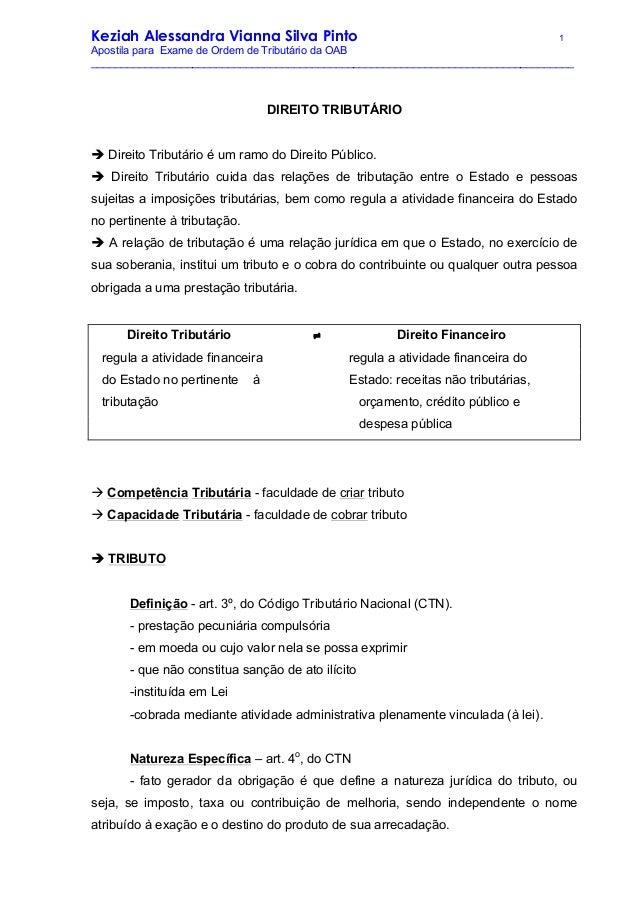 Keziah Alessandra Vianna Silva Pinto 1 Apostila para Exame de Ordem de Tributário da OAB _________________________________...