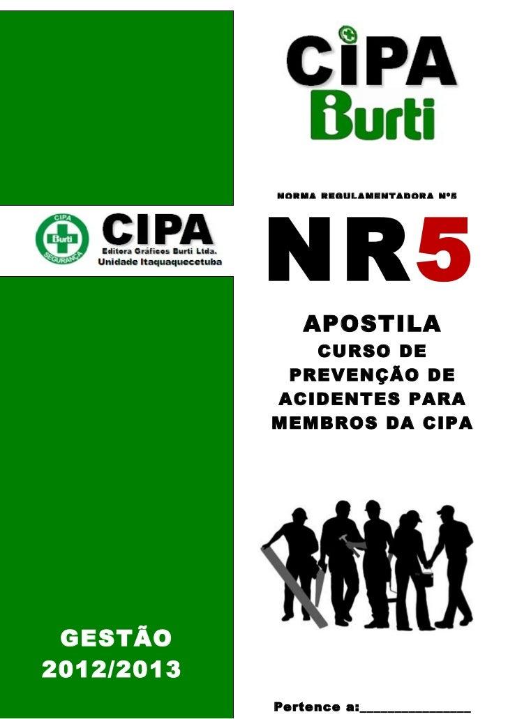 d042939c2f4eb Apostila do Curso da CIPA. NR5 NOR MA REGUL A MENT A D OR A Nº 5 APOSTILA  ...