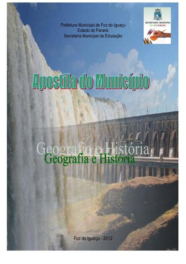 Prefeitura Municipal de Foz do Iguaçu Estado do Paraná Secretaria Municipal da Educação Foz do Iguaçu - 2012