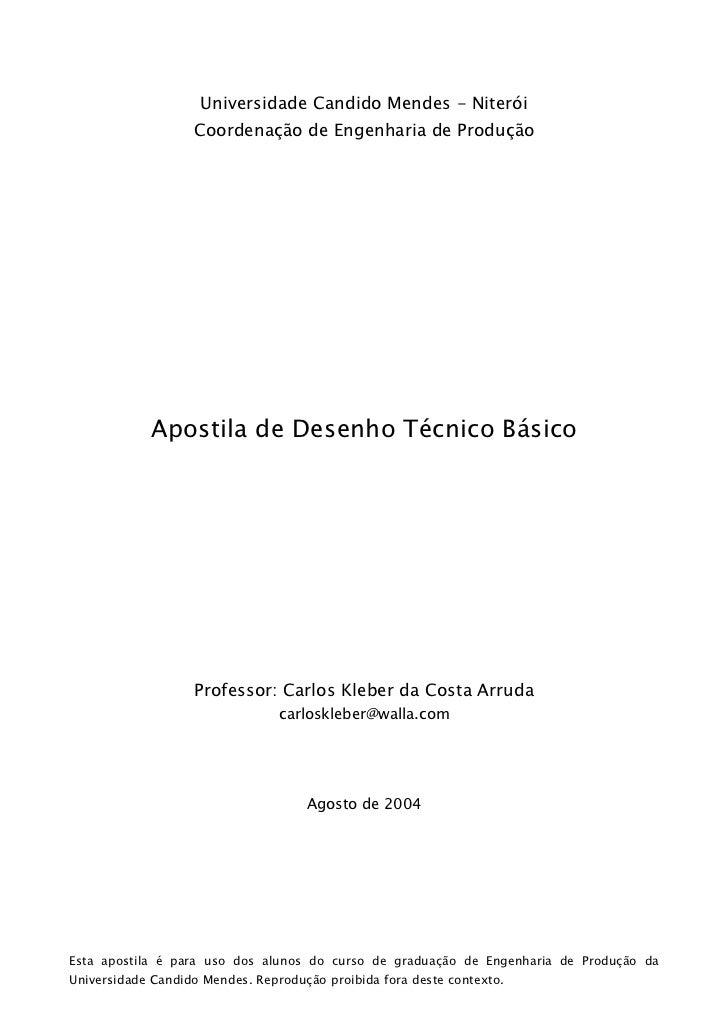 Universidade Candido Mendes - Niterói                   Coordenação de Engenharia de Produção            Apostila de Desen...