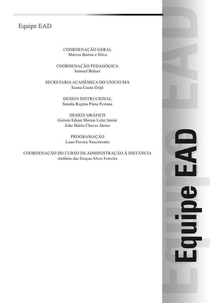 Equipe EAD                   COORDENAÇÃO GERAL                   Marcos Barros e Silva               COORDENAÇÃO PEDAGÓGIC...
