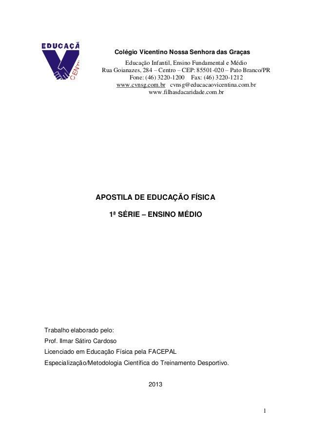 1 APOSTILA DE EDUCAÇÃO FÍSICA 1ª SÉRIE – ENSINO MÉDIO Trabalho elaborado  pelo  Prof. 4a6b53f5a495a