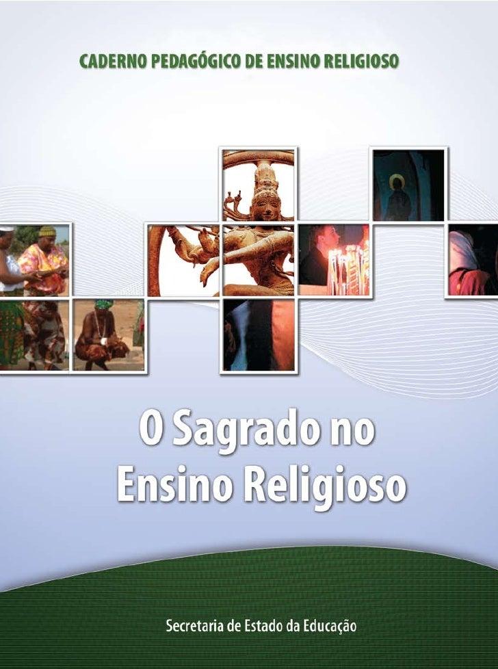 GOVERNO DO PARANÁ  SECRETARIA DE ESTADO DA EDUCAÇÃO   SUPERINTENDÊNCIA DA EDUCAÇÃOO SAGRADO NO ENSINO RELIGIOSO           ...