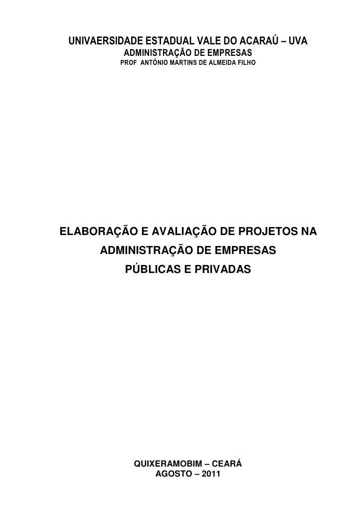 UNIVAERSIDADE ESTADUAL VALE DO ACARAÚ – UVA          ADMINISTRAÇÃO DE EMPRESAS          PROF ANTÔNIO MARTINS DE ALMEIDA FI...