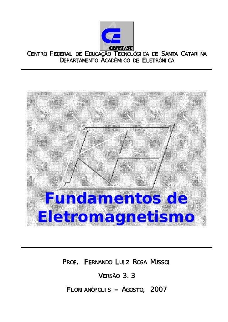 CENTRO FEDERAL DE EDUCAÇÃO TECNOLÓGICA DE SANTA CATARINA          DEPARTAMENTO ACADÊMICO DE ELETRÔNICA    Fundamentos de  ...