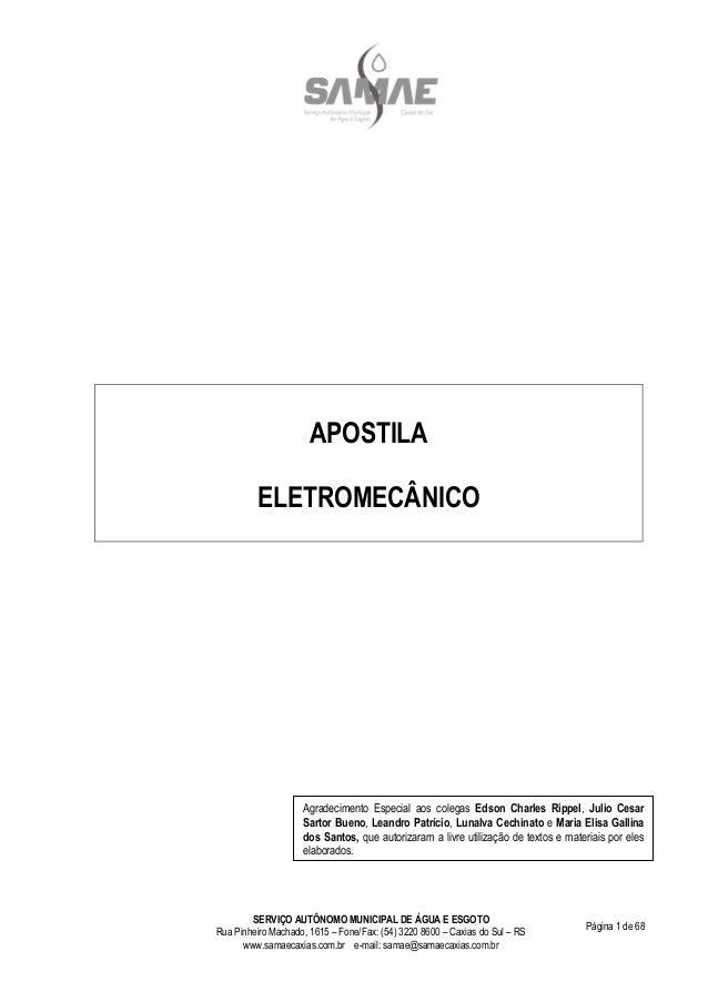 SERVIÇO AUTÔNOMO MUNICIPAL DE ÁGUA E ESGOTO Rua Pinheiro Machado, 1615 – Fone/Fax: (54) 3220 8600 – Caxias do Sul – RS www...