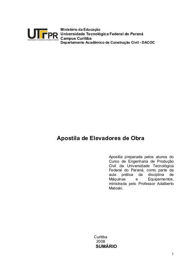 UNIVERSIDADE TECNOLÓGICA FEDERAL DO PARANÁ PR Ministério da Educação Universidade Tecnológica Federal do Paraná Campus Cur...