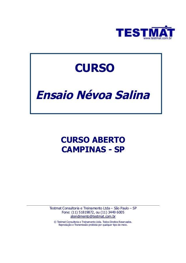 CURSOEnsaio Névoa Salina          CURSO ABERTO          CAMPINAS - SP  Testmat Consultoria e Treinamento Ltda – São Paulo ...