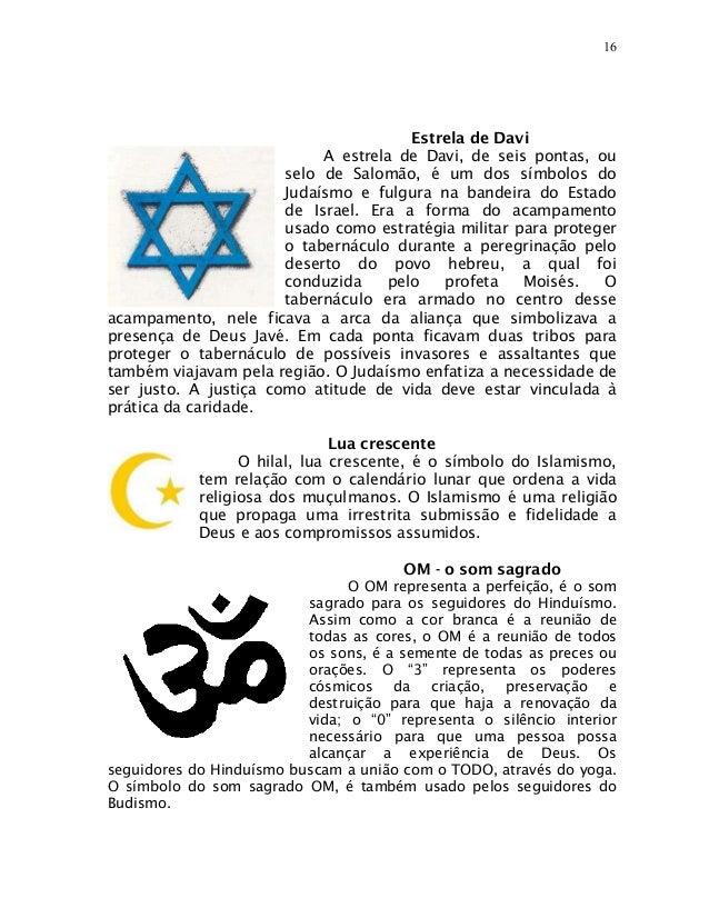 16                                       Estrela de Davi                            A estrela de Davi, de seis pontas, ou ...