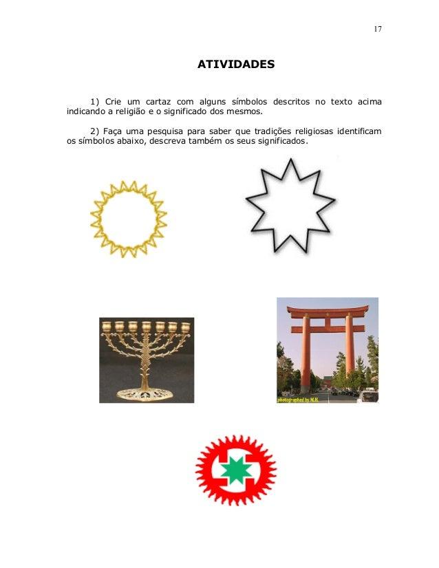 17                              ATIVIDADES      1) Crie um cartaz com alguns símbolos descritos no texto acimaindicando a ...