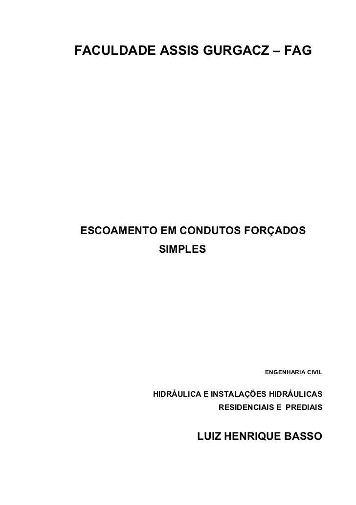 FACULDADE ASSIS GURGACZ – FAGESCOAMENTO EM CONDUTOS FORÇADOS          SIMPLES                                ENGENHARIA CI...