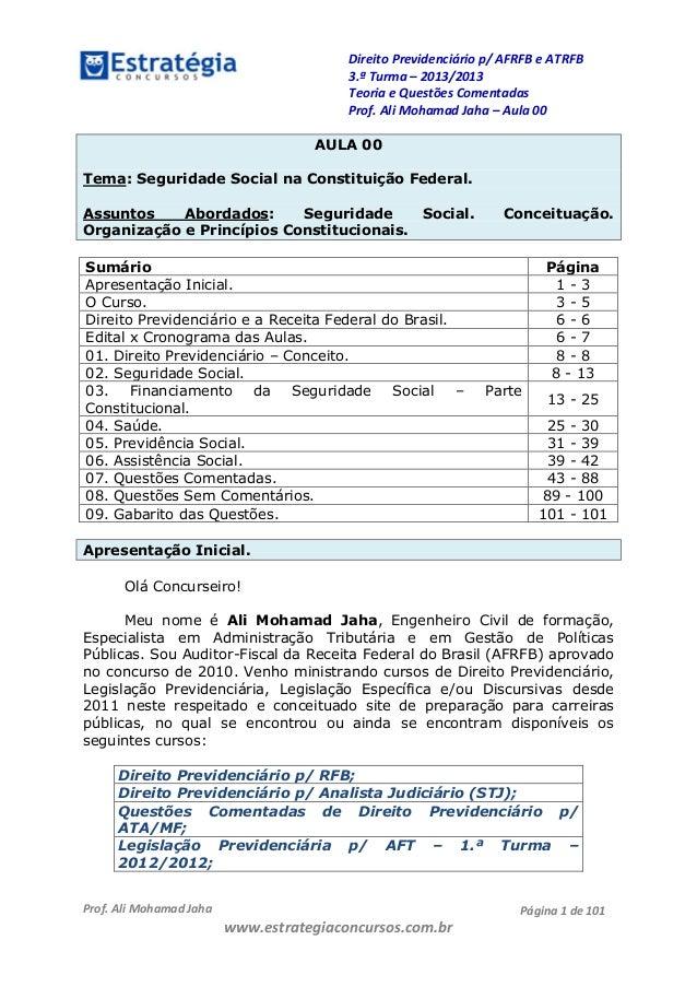 Direito Previdenciário p/ AFRFB e ATRFB 3.ª Turma – 2013/2013 Teoria e Questões Comentadas Prof. Ali Mohamad Jaha – Aula 0...