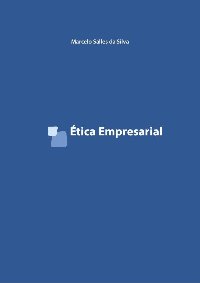 Ética Empresarial Marcelo Salles da Silva