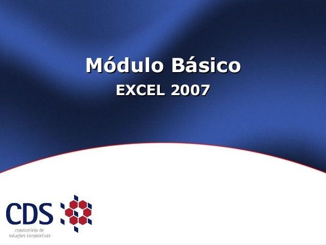 Módulo BásicoMódulo Básico EXCEL 2007EXCEL 2007