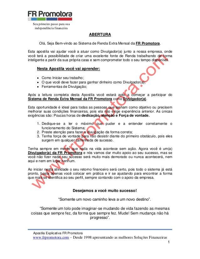 Apostila Explicativa FR Promotora www.frpromotora.com – Desde 1998 apresentando as melhores Soluções Financeiras 1 ABERTUR...