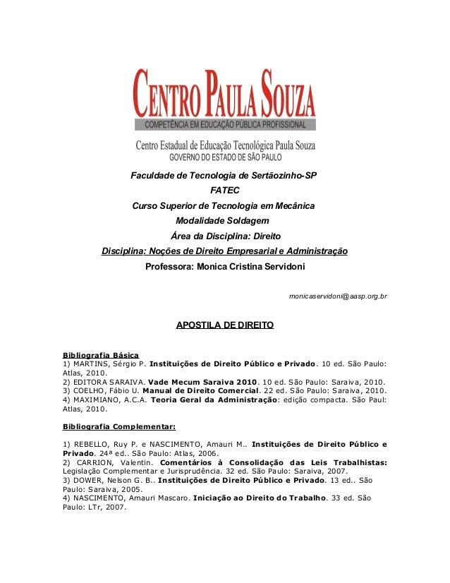 Faculdade de Tecnologia de Sertãozinho-SP FATEC Curso Superior de Tecnologia em Mecânica Modalidade Soldagem Área da Disci...