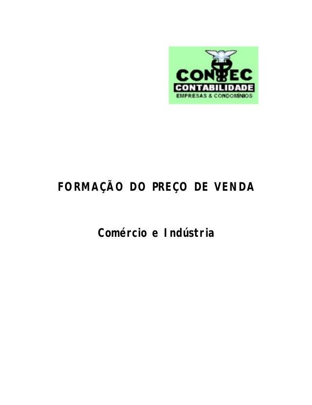 FORMAÇÃO DO PREÇO DE VENDA Comércio e Indústria