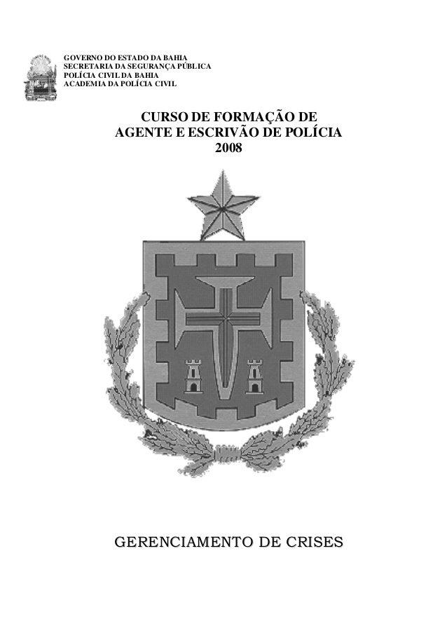 GOVERNO DO ESTADO DA BAHIA SECRETARIA DA SEGURANÇA PÚBLICA POLÍCIA CIVIL DA BAHIA ACADEMIA DA POLÍCIA CIVIL  CURSO DE FORM...