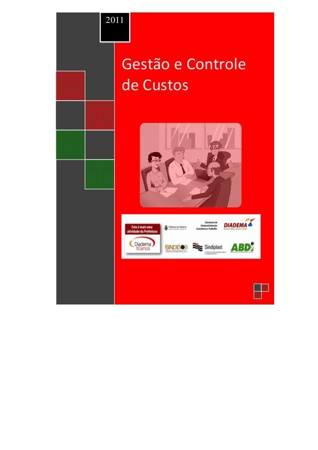 2011     Gestão e Controle     de CustosGestão da Inovação  nas Empresas