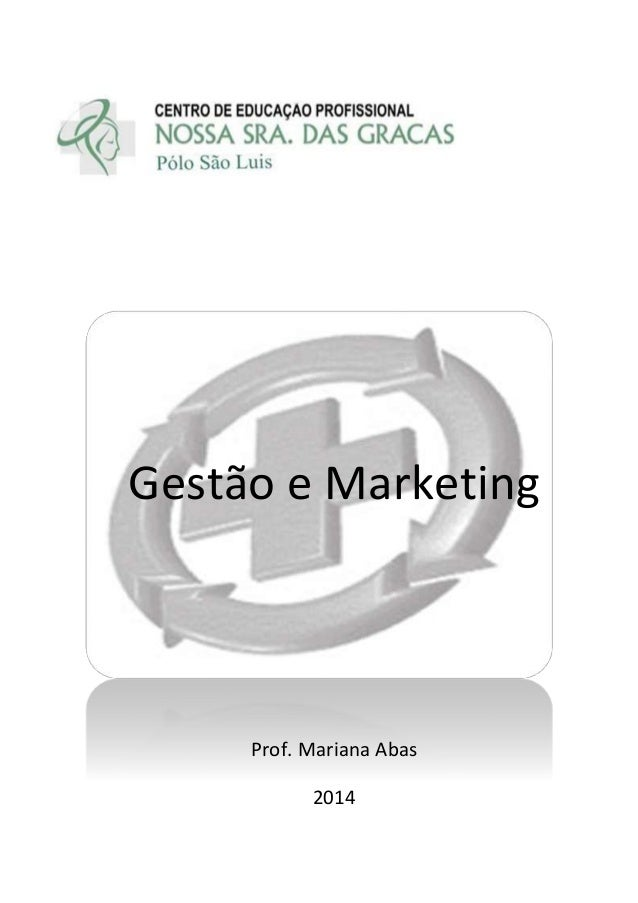Gestão e Marketing Prof. Mariana Abas 2014