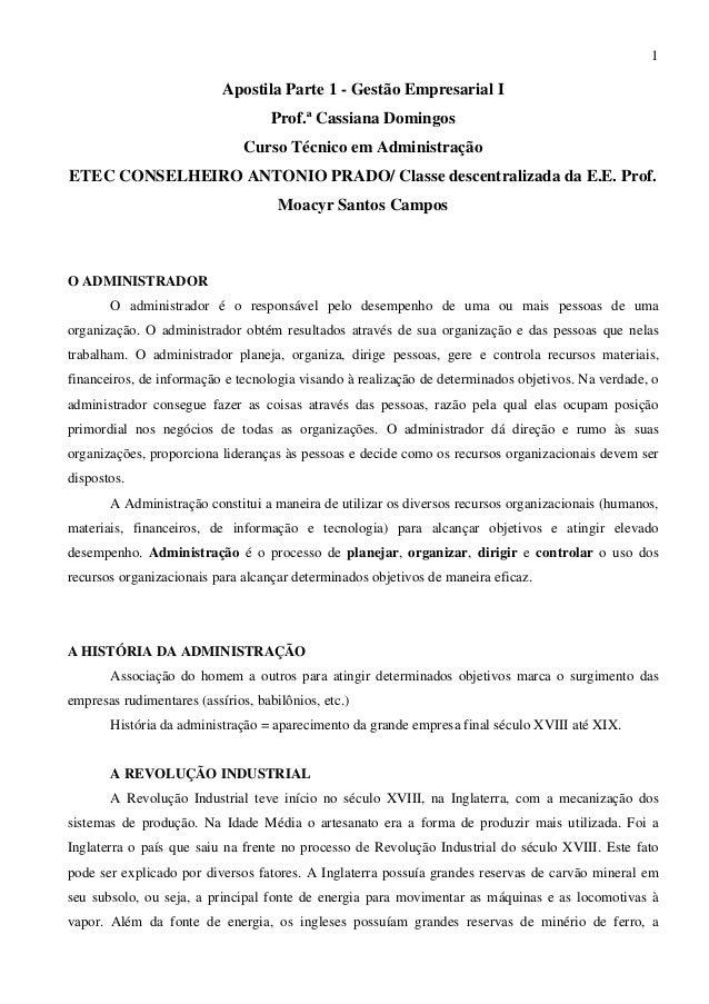 1 Apostila Parte 1 - Gestão Empresarial I Prof.ª Cassiana Domingos Curso Técnico em Administração ETEC CONSELHEIRO ANTONIO...