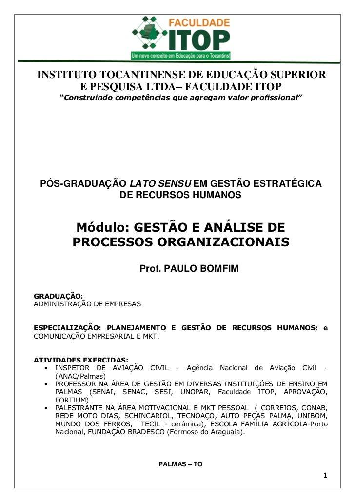 """INSTITUTO TOCANTINENSE DE EDUCAÇÃO SUPERIOR       E PESQUISA LTDA– FACULDADE ITOP      """"Construindo competências que agreg..."""