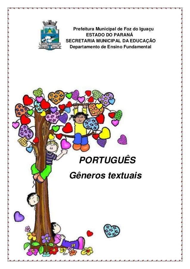 Prefeitura Municipal de Foz do Iguaçu ESTADO DO PARANÁ SECRETARIA MUNICIPAL DA EDUCAÇÃO Departamento de Ensino Fundamental...