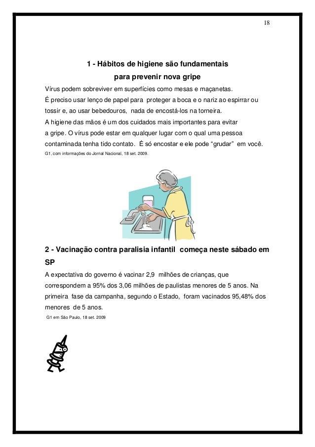 18  1 - Hábitos de higiene são fundamentais  para prevenir nova gripe  Vírus podem sobreviver em superfícies como mesas e ...