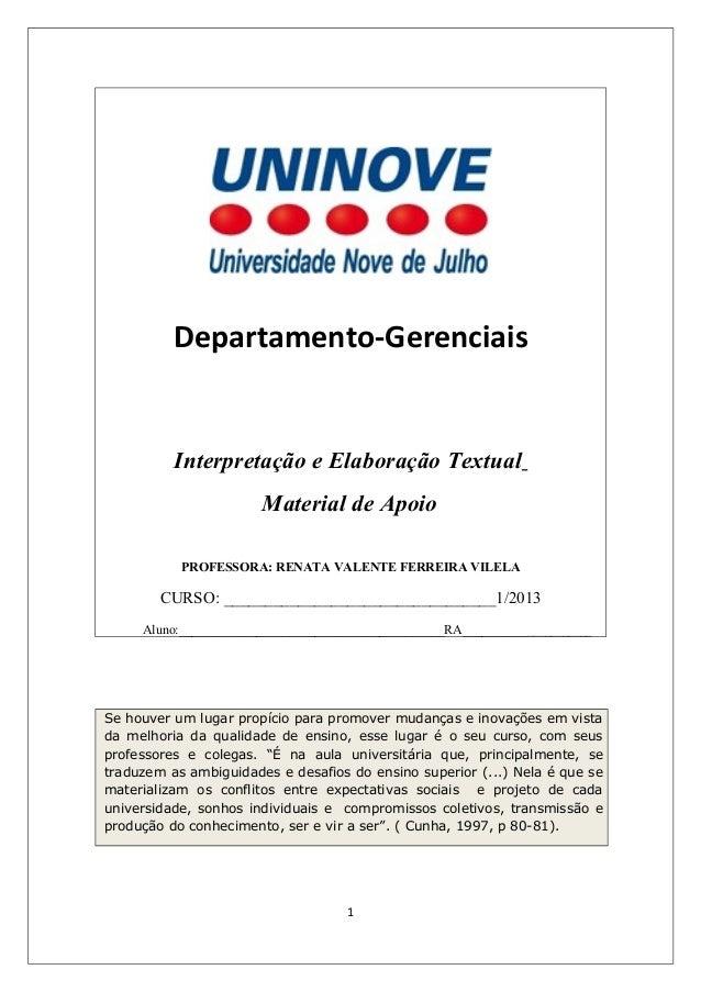Departamento-Gerenciais          Interpretação e Elaboração Textual                       Material de Apoio           PROF...